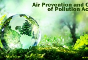 Air prevention and control of pollution act 1981 overview